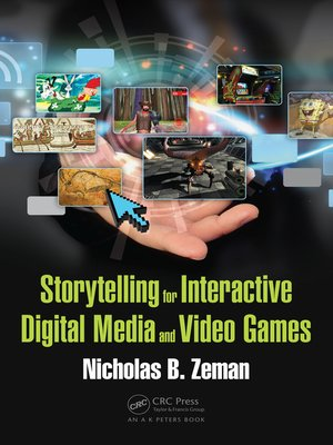 cover image of Storytelling for Interactive Digital Media and Video Games