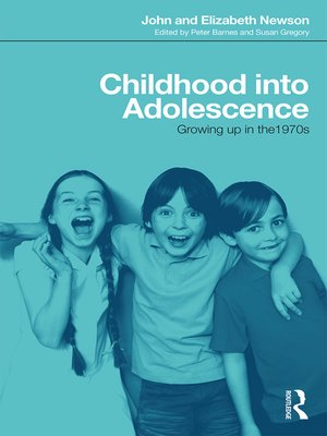 cover image of Childhood into Adolescence