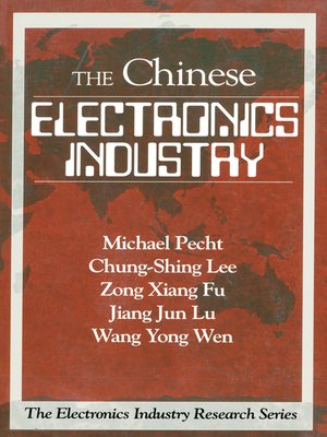 cover image of The Chinese Electronics Industry