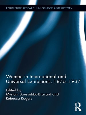 cover image of Women in International and Universal Exhibitions, 1876–1937