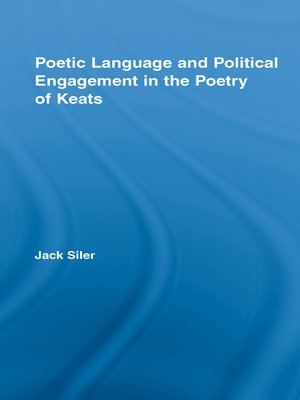 cover image of Poetic Language and Political Engagement in the Poetry of Keats