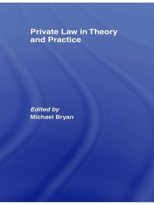 cover image of Private Law in Theory and Practice
