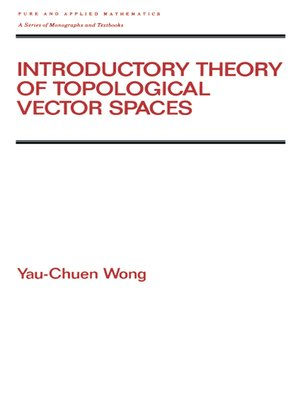 cover image of Introductory Theory of Topological Vector SPates
