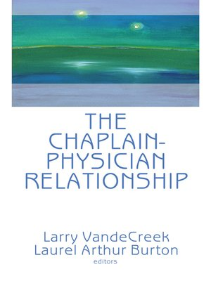 cover image of The Chaplain-Physician Relationship