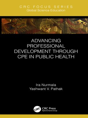 cover image of Advancing Professional Development through CPE in Public Health