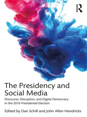 cover image of The Presidency and Social Media