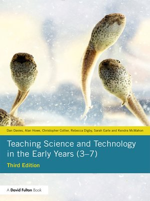 cover image of Teaching Science and Technology in the Early Years (3–7)