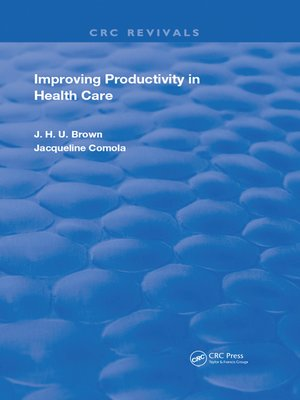 cover image of Improving Productivity In Health Care