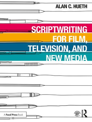 cover image of Scriptwriting for Film, Television and New Media
