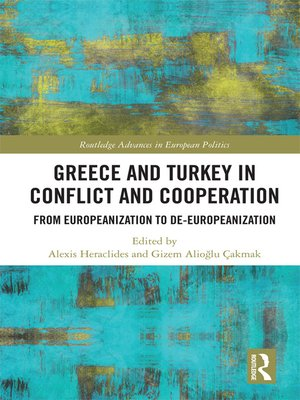 cover image of Greece and Turkey in Conflict and Cooperation