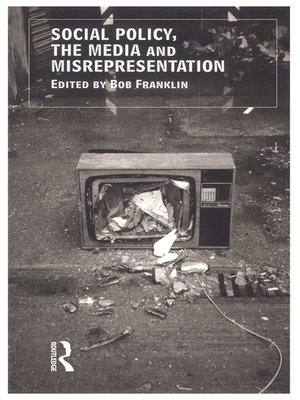 cover image of Social Policy, the Media and Misrepresentation