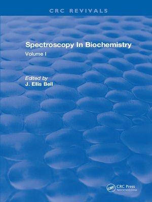 cover image of Spectroscopy In Biochemistry