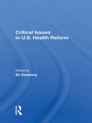 cover image of Critical Issues In U.S. Health Reform