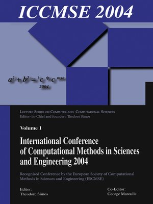 cover image of International Conference of Computational Methods in Sciences and Engineering (ICCMSE 2004)