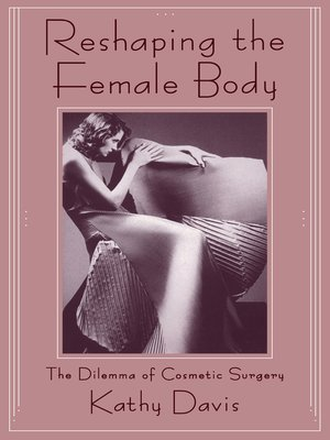 cover image of Reshaping the Female Body