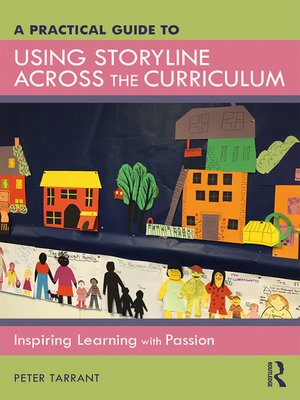 cover image of A Practical Guide to Using Storyline Across the Curriculum