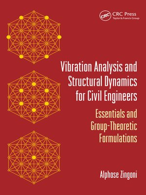 cover image of Vibration Analysis and Structural Dynamics for Civil Engineers
