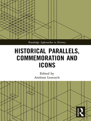 cover image of Historical Parallels, Commemoration and Icons