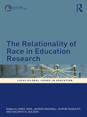 cover image of The Relationality of Race in Education Research
