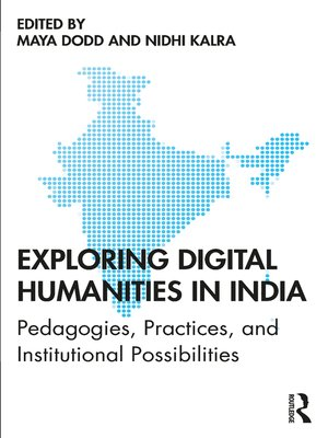 cover image of Exploring Digital Humanities in India