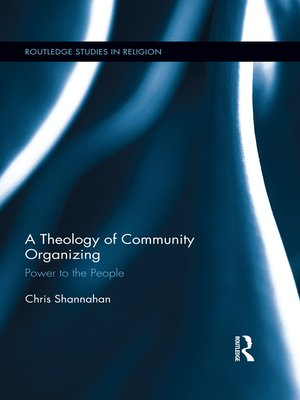 cover image of A Theology of Community Organizing