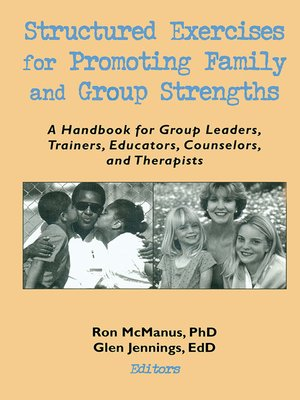 cover image of Structured Exercises for Promoting Family and Group Strengths