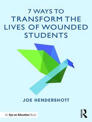 cover image of 7 Ways to Transform the Lives of Wounded Students