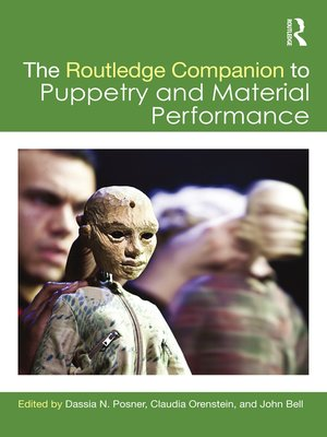 cover image of The Routledge Companion to Puppetry and Material Performance