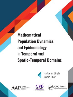 cover image of Mathematical Population Dynamics and Epidemiology in Temporal and Spatio-Temporal Domains