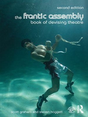 cover image of The Frantic Assembly Book of Devising Theatre