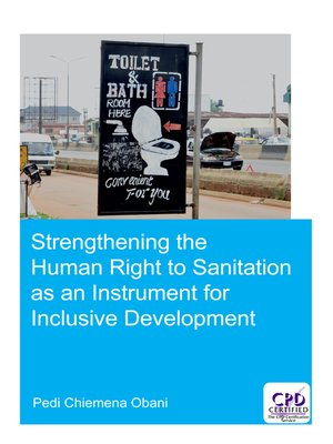 cover image of Strengthening the Human Right to Sanitation as an Instrument for Inclusive Development