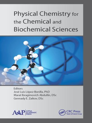cover image of Physical Chemistry for the Chemical and Biochemical Sciences