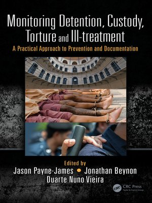 cover image of Monitoring Detention, Custody, Torture and Ill-treatment