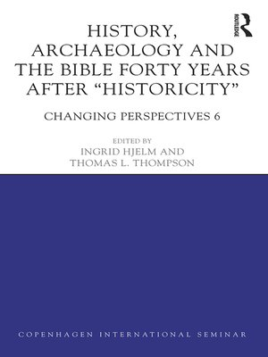 cover image of History, Archaeology and the Bible Forty Years After Historicity