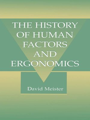 cover image of The History of Human Factors and Ergonomics