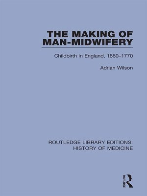cover image of The Making of Man-Midwifery