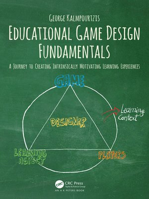 cover image of Educational Game Design Fundamentals