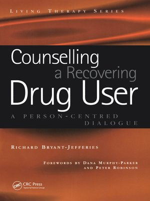 cover image of Counselling a Recovering Drug User