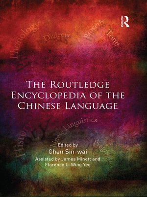 cover image of The Routledge Encyclopedia of the Chinese Language