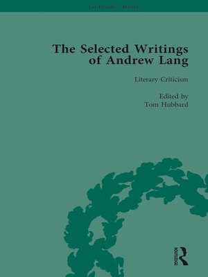 cover image of The Selected Writings of Andrew Lang