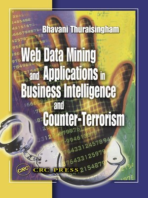 cover image of Web Data Mining and Applications in Business Intelligence and Counter-Terrorism