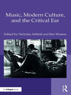 cover image of Music, Modern Culture, and the Critical Ear