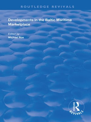 cover image of Developments in the Baltic Maritime Marketplace