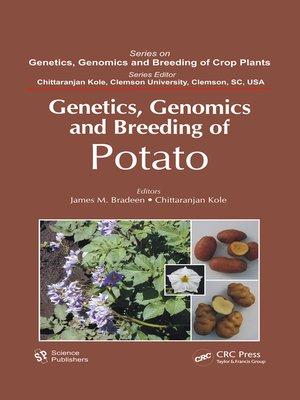 cover image of Genetics, Genomics and Breeding of Potato