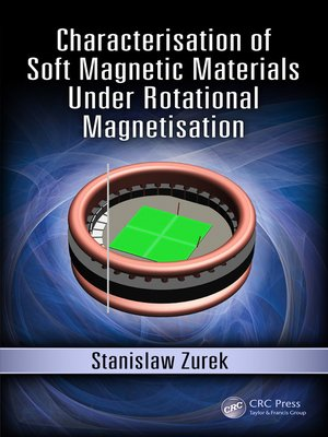 cover image of Characterisation of Soft Magnetic Materials Under Rotational Magnetisation