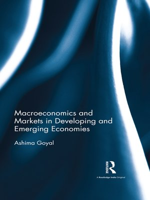cover image of Macroeconomics and Markets in Developing and Emerging Economies