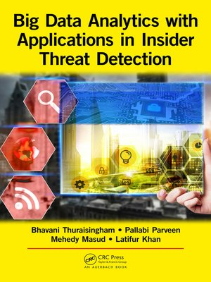 cover image of Big Data Analytics with Applications in Insider Threat Detection
