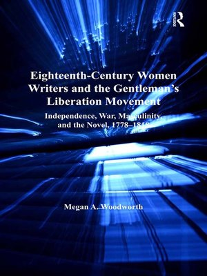 cover image of Eighteenth-Century Women Writers and the Gentleman's Liberation Movement