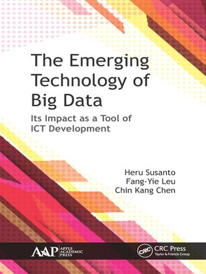 cover image of The Emerging Technology of Big Data