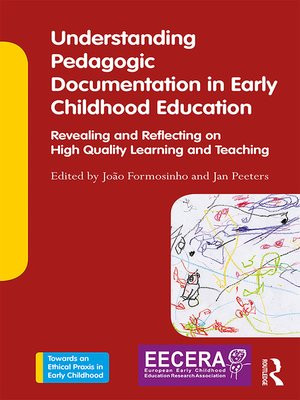 cover image of Understanding Pedagogic Documentation in Early Childhood Education